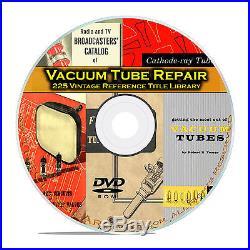 Vacuum Tubes Valves Audio Radio Repair Guides, RCA GE Vintage Reference DVD B88